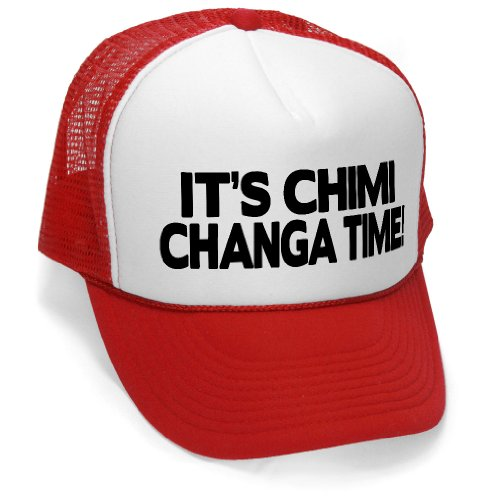 IT'S CHIMICHANGA TIME! - regular funny bird Mesh Trucker Cap Hat Cap, Red (Funny Caps)