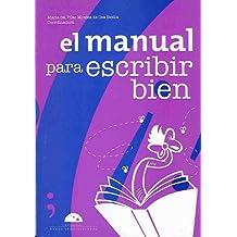 El manual para escribir bien/ How To Write Properly