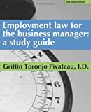Employment Law for the Business Manager, Griffin Pivateau, 098598273X