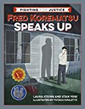 Fred Korematsu Speaks Up (Fighting for Justice)