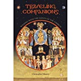 By Christopher Moorey Traveling Companions: Walking with the Saints of the Church (First) [Mass Market Paperback]