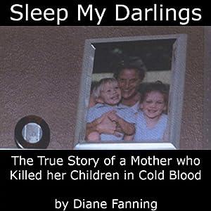 Sleep My Darlings Audiobook