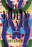 Best Players Violins - The Violin Player: Mayhaven's Award for Fiction Review