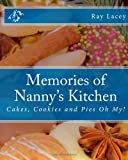 Memories of Nanny's Kitchen, Ray Lacey, 1481127594