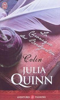 La chronique des Bridgerton, Tome 4 : Colin par Quinn