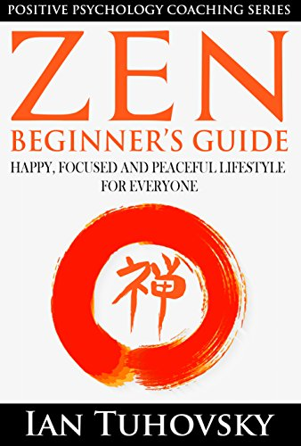Zen beginners guide happy peaceful and focused lifestyle for zen beginners guide happy peaceful and focused lifestyle for everyone buddhism fandeluxe Images