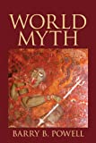 World Myth with NEW MyLiteratureLab -- Access Card Package 1st Edition