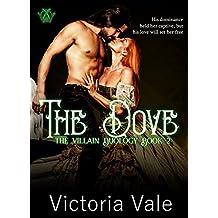 The Dove: A Dark Regency Erotic Romance (The Villain Dulogy Book 2)