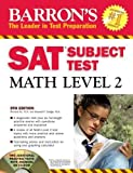 img - for Barron's SAT Subject Test Math Level 2 with CD-ROM (Barron's SAT Subject Test Math Level 2 (W/CD)) by Richard Ku (2008-01-01) book / textbook / text book