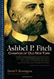 Ashbel P. Fitch, David F. Remington, 0815609884