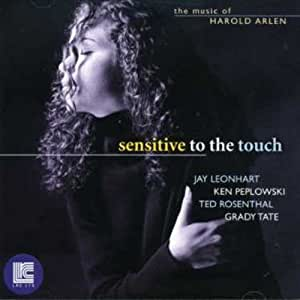 Sensitive ToThe Touch