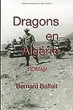 Dragons en Algérie: roman historique