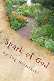 Spark of God, Peg Helminski, 0615791840