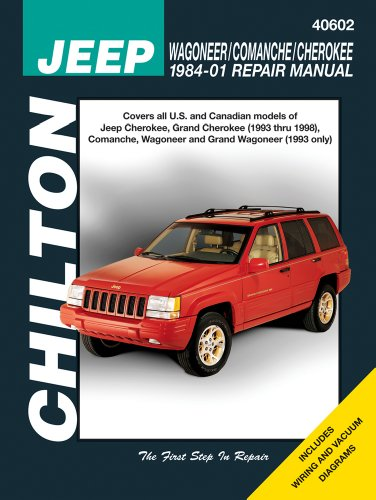 Jeep Wagoneer/Commanche/Cherokee 1984-2001 (Chilton's Total Car Care Repair Manuals)