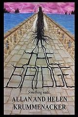 The Bridge: Something waits (Para-Earth Series) Paperback