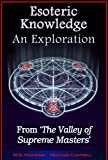 Explore the Profound Esoteric Knowledge of Great Masters.   Since the dawn of history, compelling accounts of a concealed society of enlightened masters dwelling in a remote region of the Great Range of the Himalaya have fascinated and inspired mi...