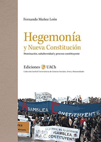 Hegemonía y Nueva Constitución (Austral Universitaria de ...