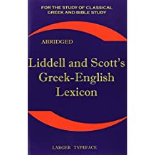 Liddell and Scott's Greek-English Lexicon: The Little Liddell