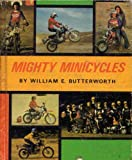 Mighty Minicycles, W. E. Butterworth, 0817853928