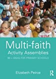 Multi-Faith Activity Assemblies, Elizabeth Peirce, 0415303591