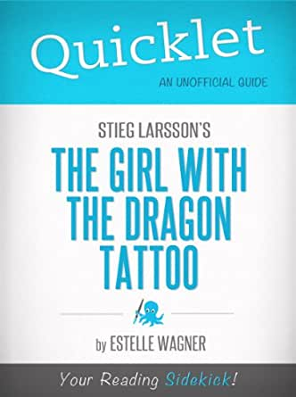 quicklet on stieg larsson 39 s the girl with the dragon