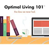 Optimal Living 101: The Class We Never Had