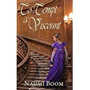 To Tempt a Viscount (Entangled Nobility Book 1)