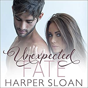 Unexpected Fate Audiobook