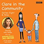 Clare in the Community: Series 8 & 9 plus the 2013 Edinburgh Festival Special | Harry Venning,David Ramsden