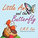 Little Ant and the Butterfly (Little Ant Books) (Volume 1)
