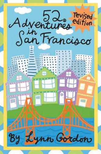 52 Adventures in San Francisco, Revised Edition (52 Series) (Best Activities In San Francisco)
