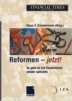 Reformen _ jetzt!: So geht es mit Deutschland wieder aufw????rts (German Edition) (2012-07-31)
