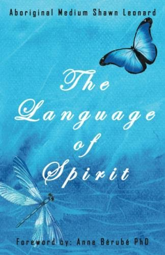 The Language of Spirit by BalboaPress