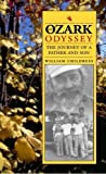 img - for An Ozark Odyssey: The Journey of a Father and Son book / textbook / text book
