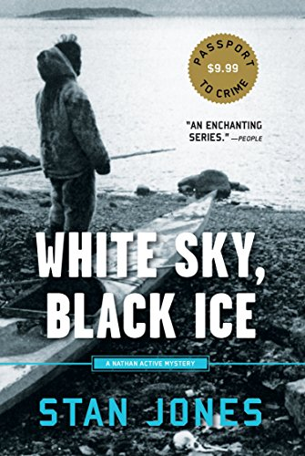 White Sky, Black Ice (A Nathan Active Mystery) ()