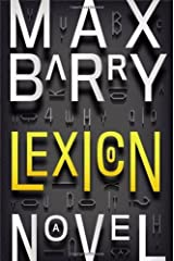 Lexicon by Max Barry (2013) Hardcover Hardcover