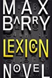 Lexicon by Max Barry (2013) Hardcover