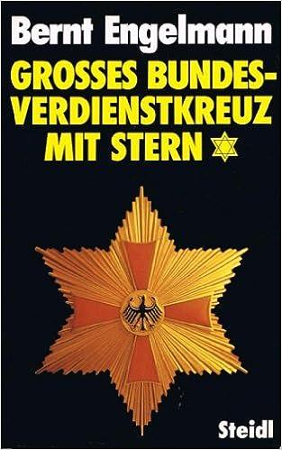 Book Grosses Bundesverdienstkreuz mit Stern (German Edition)