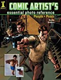 Comic Artist's Essential Photo Reference: People and Poses