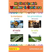 My First Spanish Weather & Outdoors Picture Book with English Translations: Bilingual Early Learning & Easy Teaching Spanish Books for Kids (Teach & Learn ... words for Children nº 9) (Spanish Edition)