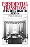 Presidential Transitions: Eisenhower through Reagan