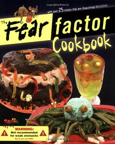 The Fear Factor Cookbook Bev Bennett Siobhan Ciminera Adrian C – Fear Factor Party Invitations