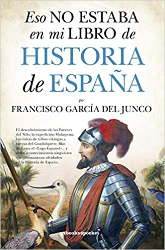 Eso no estaba en mi libro de Historia de España Ensayo y ...