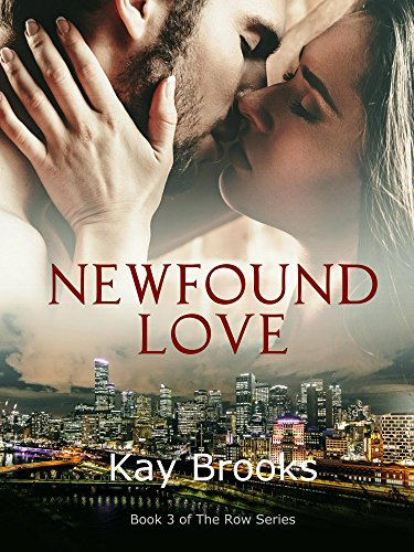 Newfound Love (The Row Book 3)