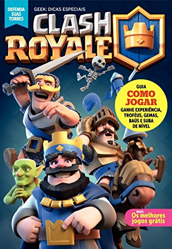 Clash Royale: Defenda suas torres