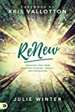 img - for ReNew: Breaking Free from Negative Thinking, Anxiety, and Depression book / textbook / text book