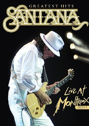 Santana - Greatest Hits Live At Montreux 2011 by santana (Santana Live At Montreux 2011)