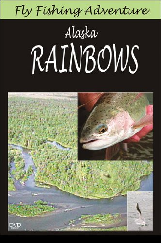 Fly Fishing Adventure: Alaska Rainbows