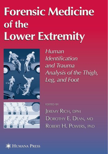Forensic Medicine of the Lower Extremity (Forensic Science and Medicine)