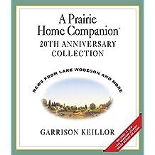 A Prairie Home Companion 20th Anniversary